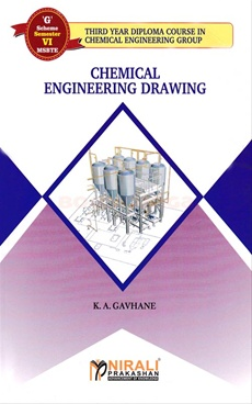 "Chemical Engineering Drawing - "" G "" Scheme Semester VI"