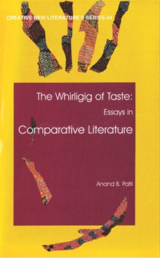 The Whirligig Of Taste Essays In Comparative Literature