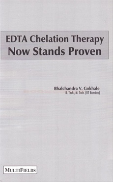 EDTA Chelation Therapy Now Stands Proven