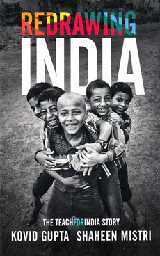 Redrawing India : The TEACH FOR INDIA story