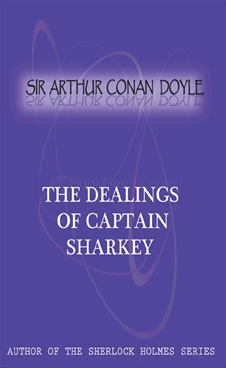 The Dealings Of Captain Sharkey
