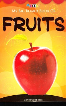 My Big Board Book Of Fruits