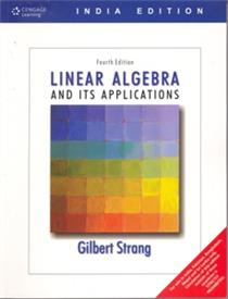 Linear Algebra And Its Applications : 4th Edition