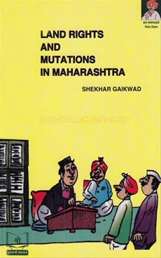 Land Rights And Mutations In Maharashtra