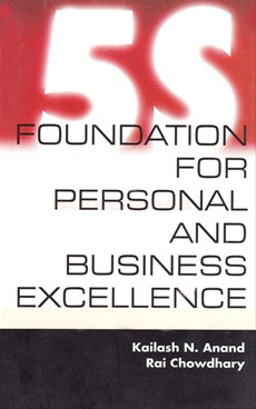 5S Foundation For Personal And Business Excellence