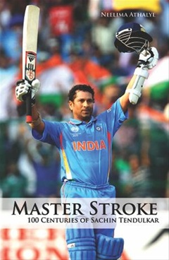 Master Stroke - 100 Centuries Of Sachin Tendulkar