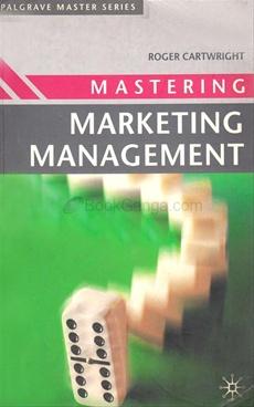Mastering Marketing Management