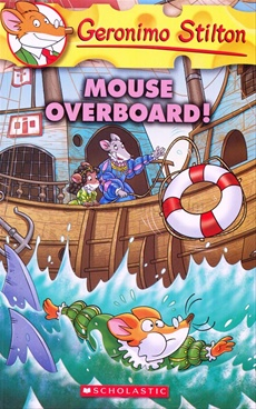 Geronimo Stilton# 62: Mouse Overboard
