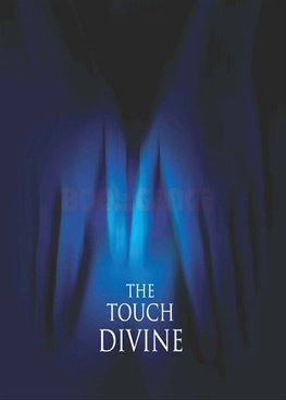 The Touch Divine