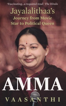 Amma Jayalalithaas Journey from Movie Star to Political Queen
