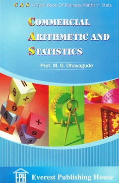 A Text Book Of Commercial Arithmetic And Statistics
