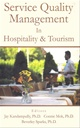 SERVICE QUALITY MANAGEMENT IN HOSPITALITY AND TOURISM