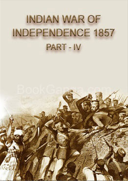 INDIAN WAR OF INDEPENDENCE 1857 - PART 4