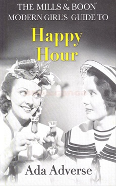 The Mills & Boon Modern Girls Guide to Happy Hour