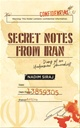 Secret Notes From Iran