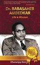 Dr.Babasaheb  Ambedkar   Life & Mission