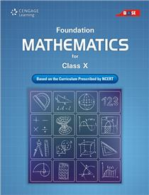 Science & Technology Foundation Series : Mathematics Class X