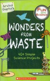 Fun With Science Wonders From Waste