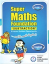 Super Maths Foundation - Subtraction - Volume - 2