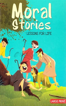 Moral Stories Lessons For Life