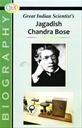 Great Indian Scientist's Jagadishchandra Bose