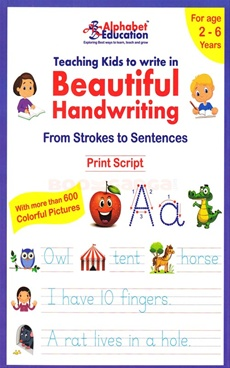 Teaching Kids To Write In Beautiful Handwriting Print Script (Age 2 - 6)