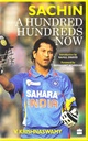 SACHIN : A HUNDRED HUNDREDS NOW