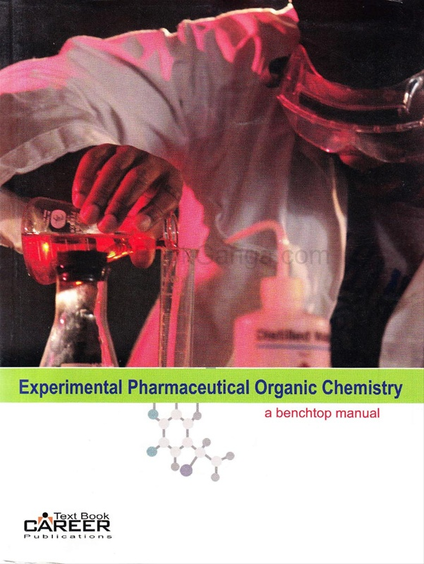 Experimental Pharmaceutical Organic Chemistry: A Benchtop Manual