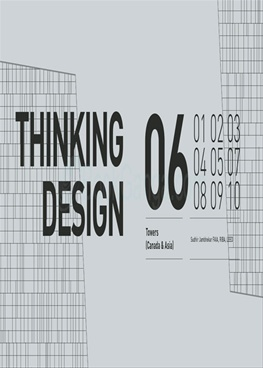 Thinking Design 06 (Towers - Canada & Asia )