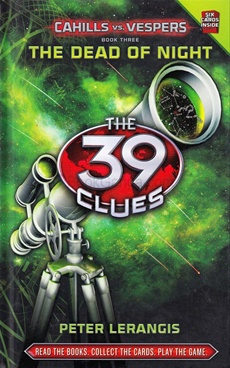 The 39 Clues: The Dead Of Night Cahills Vs. Vespers (Book 3)