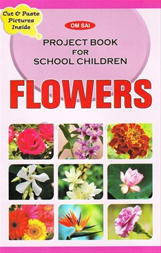 Project Book For School Children - Flowers