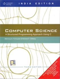 Computer Science A Structured Programming Approachusing C : 3 rd Edition