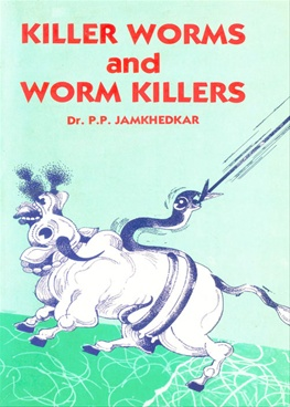 Killer Worms And Worm Killers