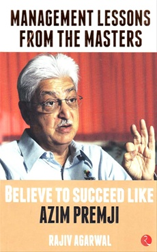 Believe To Succeed Like Azim Premji