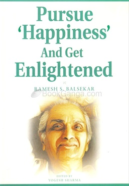 Pursue 'Happiness' And Get Enlightened (Hardback)