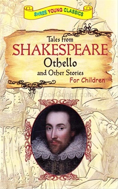 Tales From Shakespeare Othello and Other Stories