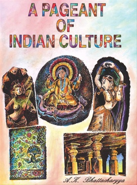 A Pageant Of India Culture Vol - 1 & 2