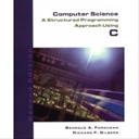 Computer Science: A Structured Programming Approach Using C : 2nd Edition