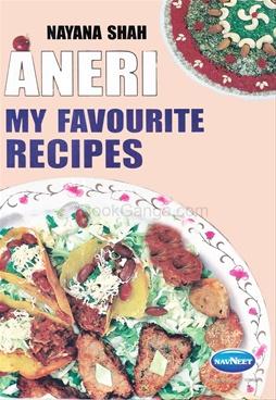 Aneri My Favourite Recipes