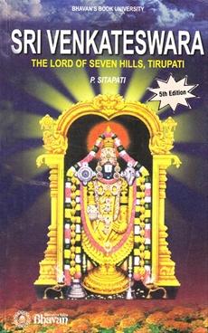 Sri Venkateswara The Lord Of Seven Hills, Tirupati