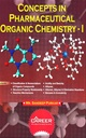 Concepts In Pharmaceutical Organic Chemistry - I