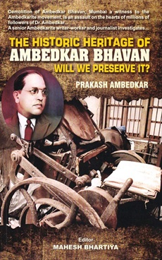 The Historic Heritage Of Ambedkar Bhavan Will We Preserve It ?