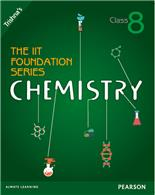 The IIT Foundation Series Chemistry Class 8