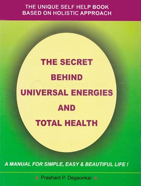 The Secret Behind Universal Energies and Total Health