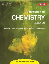 A Textbook of Chemistry: Class XI