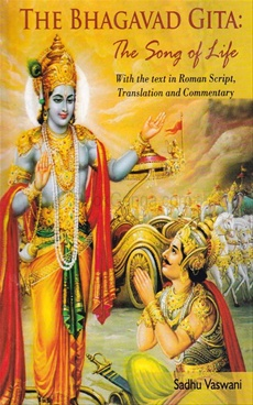 The Bhagavad Gita : The Song Of Life