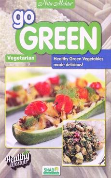 Go Green- Healthy Green Veg Made Delicious