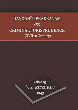 Dandanitiprakranam or Criminal Jurisprudence