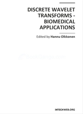 Discrete Wavelet Transforms - Biomedical Applications