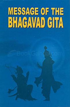 Message of the Bhagavad Gita